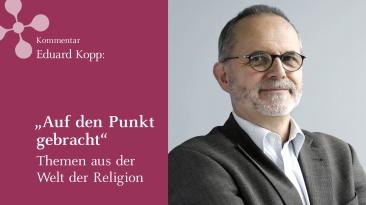 Vorschaltbild Eduard Kopp Videokommentar